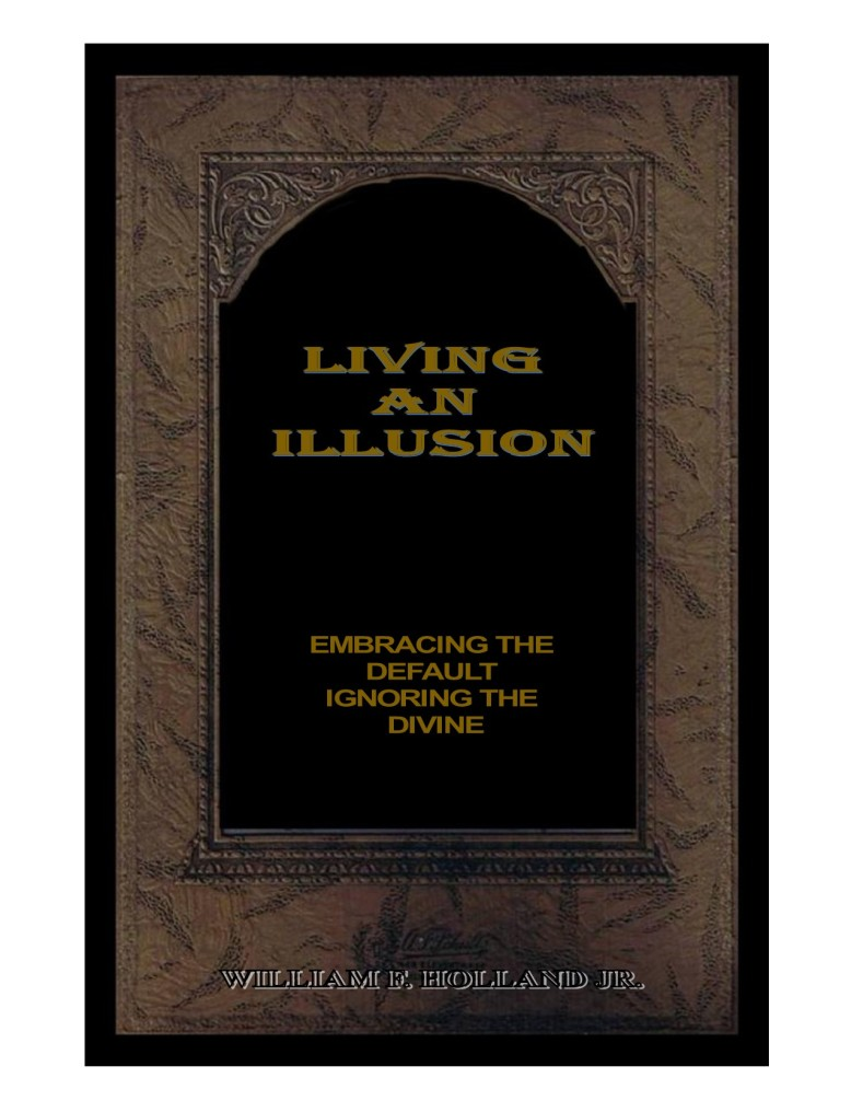 lIVING AN ILLUSION REAL 2