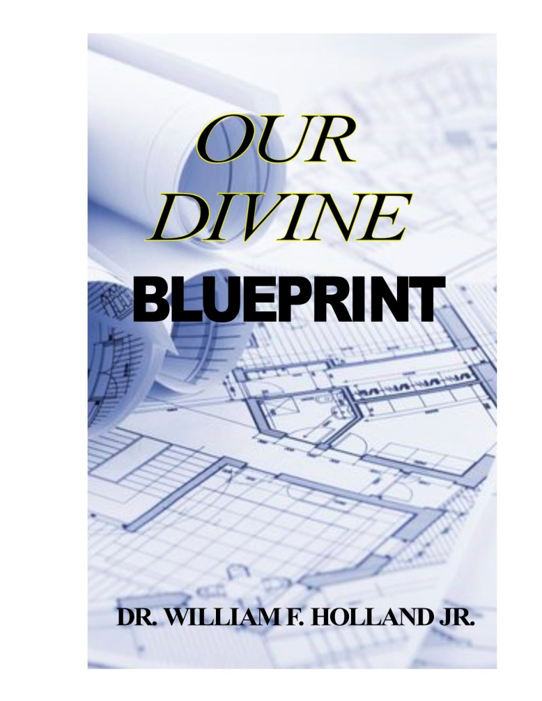 OUR DIVINE BLUEPRINT